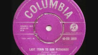 Last train to San Fernando / Johnny Duncan and The blue Grass Boys.