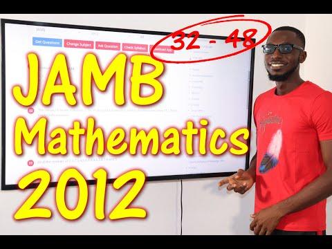 JAMB CBT Mathematics 2012 Past Questions 32 - 48