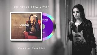 Camila Campos - Mais que Vencedor (ft. Pregador Luo)
