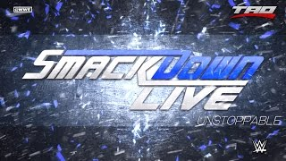 "WWE: SmackDown LIVE - ""Unstoppable"" - 1st Official Bumper Theme Song 2016"