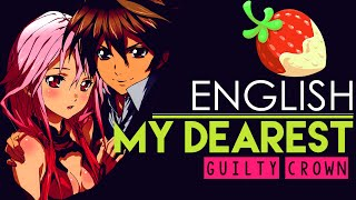 [Guilty Crown] My Dearest (English Cover by Sapphire)