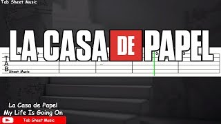 La Casa de Papel (Money Heist) - My Life Is Going On Guitar Tutorial
