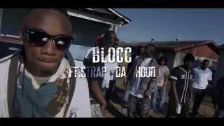 Blocc ft Strap Da Hood MVP - Hard 2 Kill