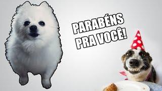 Parabéns pra você em cachorrês (ORIGINAL)
