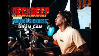 Neck Deep | Motion Sickness | Drum Cam (LIVE)