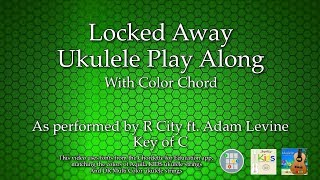 Locked Away Ukulele Play Along (Color Chord)