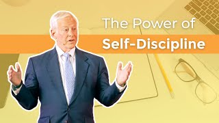 How to Use the Power of Self-Discipline | Brian Tracy