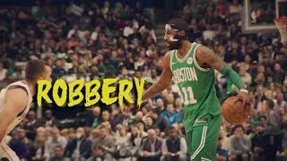 Kyrie Irving Mix *Robbery* ft. Juice Wrld