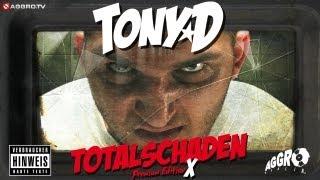 TONY D FEAT  MASSIV 2 ZUVIEL   TOTALSCHADEN X   ALBUM   TRACK 09
