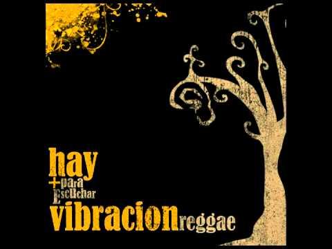 Escuchame de Vibracion Reggae Letra y Video