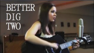 Better Dig Two - The Band Perry - cover by Danielle Lowe @daniellelowe1