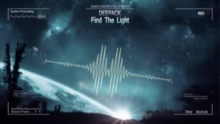 Deepack - Find The Light [HQ Edit]