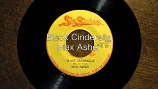 Black Cinderella / Max Asher
