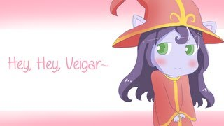 【parody song】Hey, Hey, Veigar~