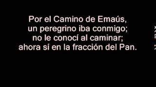 Por el Camino de Emaus (Hermandad de Emaus)