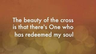 Jonny Diaz - Beauty of the Cross Lyrics (Official)