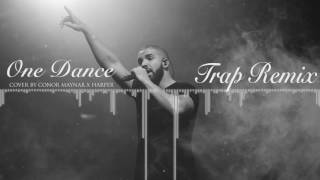 Drake - One dance (Cover by Conor Maynard x Harper) Trap Remix