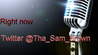 Right Now - Sam Brown ft Rara and Hollow with Lyrics (HD)
