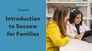 What is Seesaw? Introduction for Families (English)