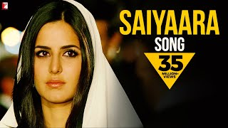 Saiyaara Song | Ek Tha Tiger | Salman Khan | Katrina Kaif | Mohit Chauhan | Taraannum Mallik