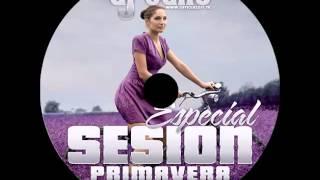 04.Session Mayo 2014 Dj Taño ★Especial Primavera★