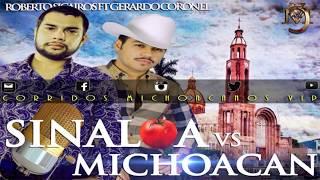 Sinaloa vs Michoacan - Gerardo Coronel ft Roberto Sicarios ( Corridos 2016 )