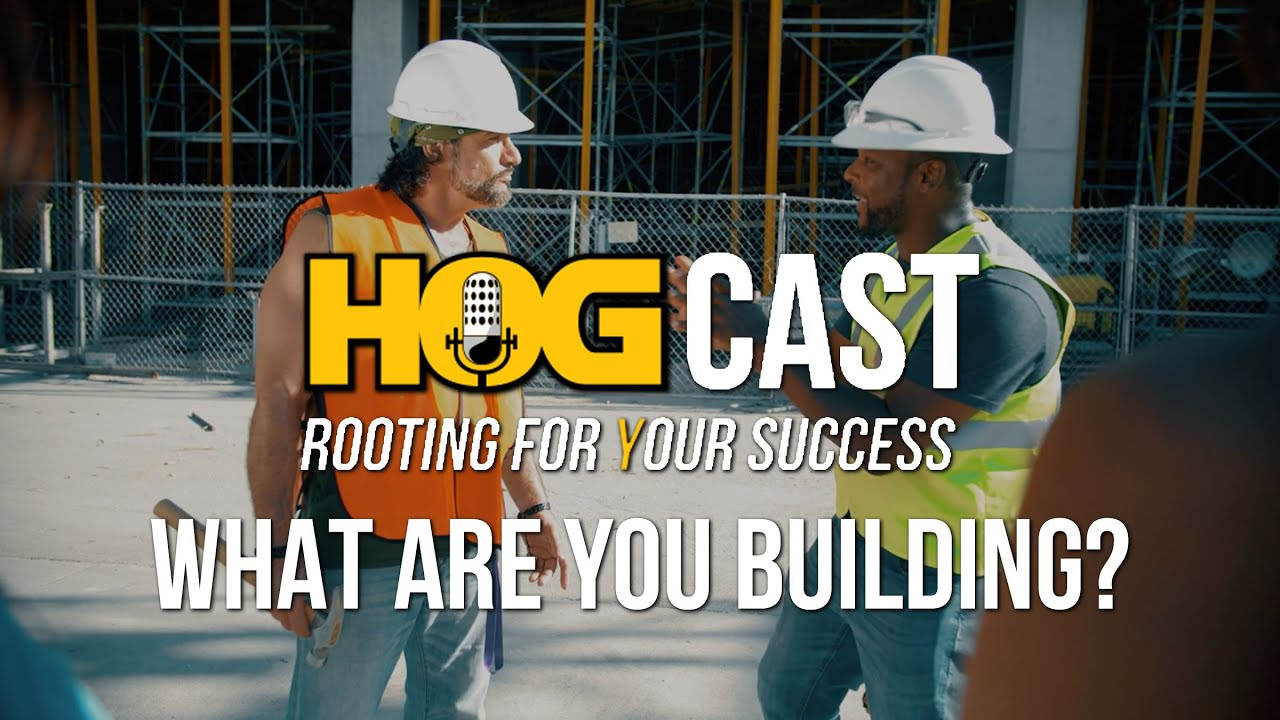 HOG Cast: What Are You Building?