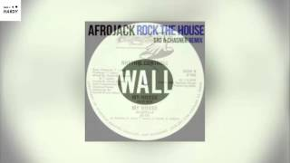 Afrojack & SAG Vs. Rythm Control - Rock The House Vs. My House (Afrojack Mashup) (Dan Hardy Remake)