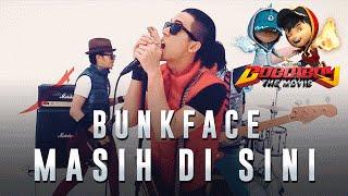 Bunkface - Masih Di Sini (BoBoiBoy The Movie OST) width=