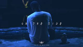 "Bryson Tiller Type Beat | ""On the Side"""