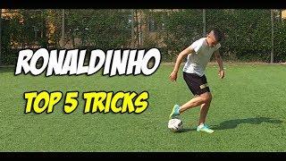 Learn Ronaldinho's Top 5 Tricks