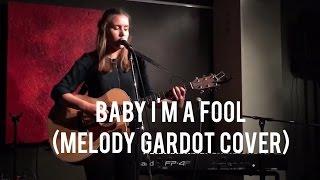 Liv Bastiaens: Baby I'm a fool (Melody Gardot cover)