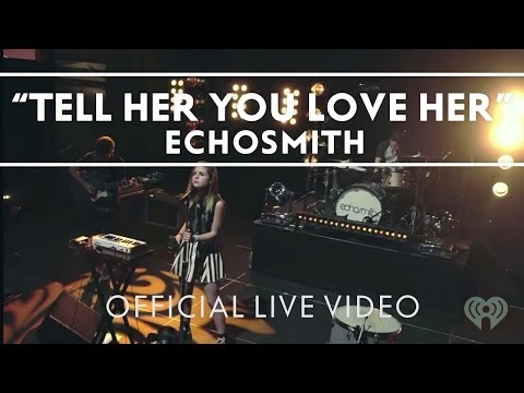 echosmith-tell-her-you-love-her-live-echosmith