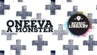 Oneeva - A Monster (MusicLibrary)