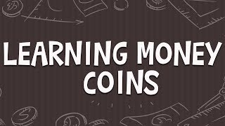 Learning Money for Kids - Coins | Kindergarten, 1st and 2nd Grade