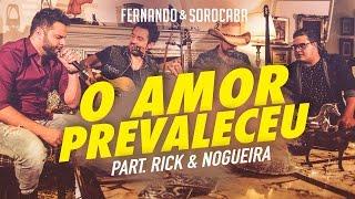 Fernando & Sorocaba part. Rick & Nogueira – O Amor Prevaleceu| FS Studio Sessions Vol.02
