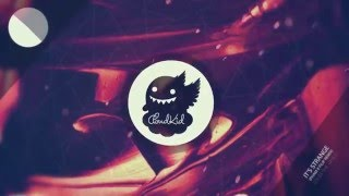 Louis The Child Ft. K.Flay - It's Strange (Pham x Filip Remix)