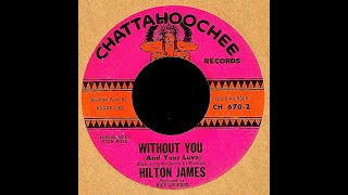 Hilton James - WITHOUT YOU (Gold Star Studio) (1965)