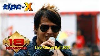 Tipe-X - Sakit Hati (Live Konser Soundrenaline Bali 2007)