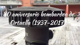 80 ANIVERSARIO BOMBARDEO ORTUELLA (1937-2017). Sirena antiaérea.
