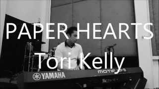 PAPER HEARTS - TORI KELLY (Piano Cover)