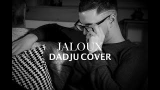DADJU - JALOUX (PAROLES) JREYZS COVER