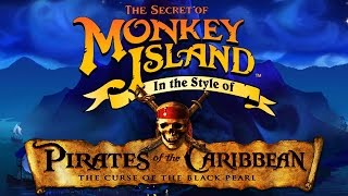 "Monkey Island Theme Song - [""Pirates of the Caribbean"" Style (DAVY JONES & HE IS A PIRATE)]"