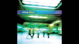 Nine Days - Absolutely (Audio)
