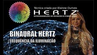 Binaural Hertz - Frequência da Iluminação