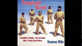 Tropical band - sacudindo a bunda