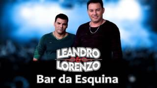 Leandro e Lorenzo - Bar da Esquina