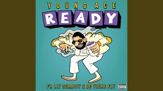 Ready (feat. Lil' scrappy & DC Young Fly)