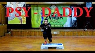 PSY - DADDY*DANCE* Zumba Step by Claudiu Gutu