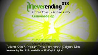 Citizen Kain & Phuture Traxx - Lemonade (Original Mix) (Snippet)